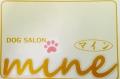 Dog salon MINE オープン記念