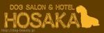DOG SALON HOSAKA