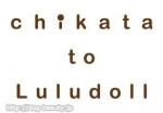 chikata to Luluoll