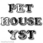 PET HOUSE YST